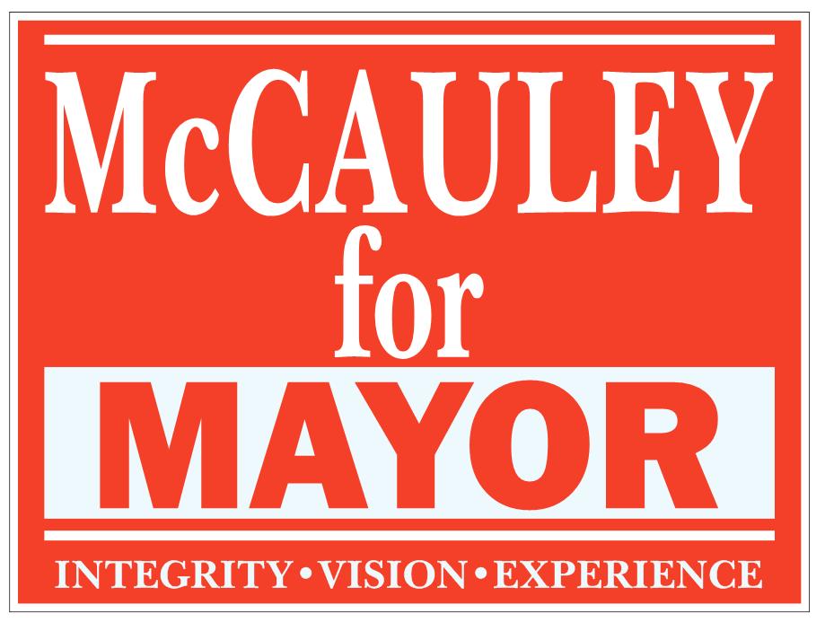 David McCauley Campaign sign